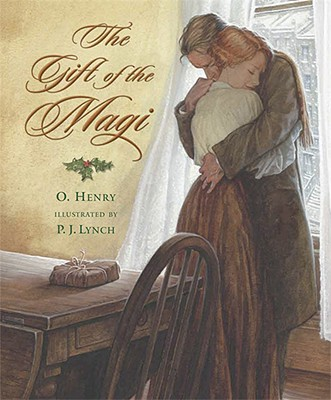 The Gift of the Magi By Henry, O./ Lynch, P. J. (ILT)