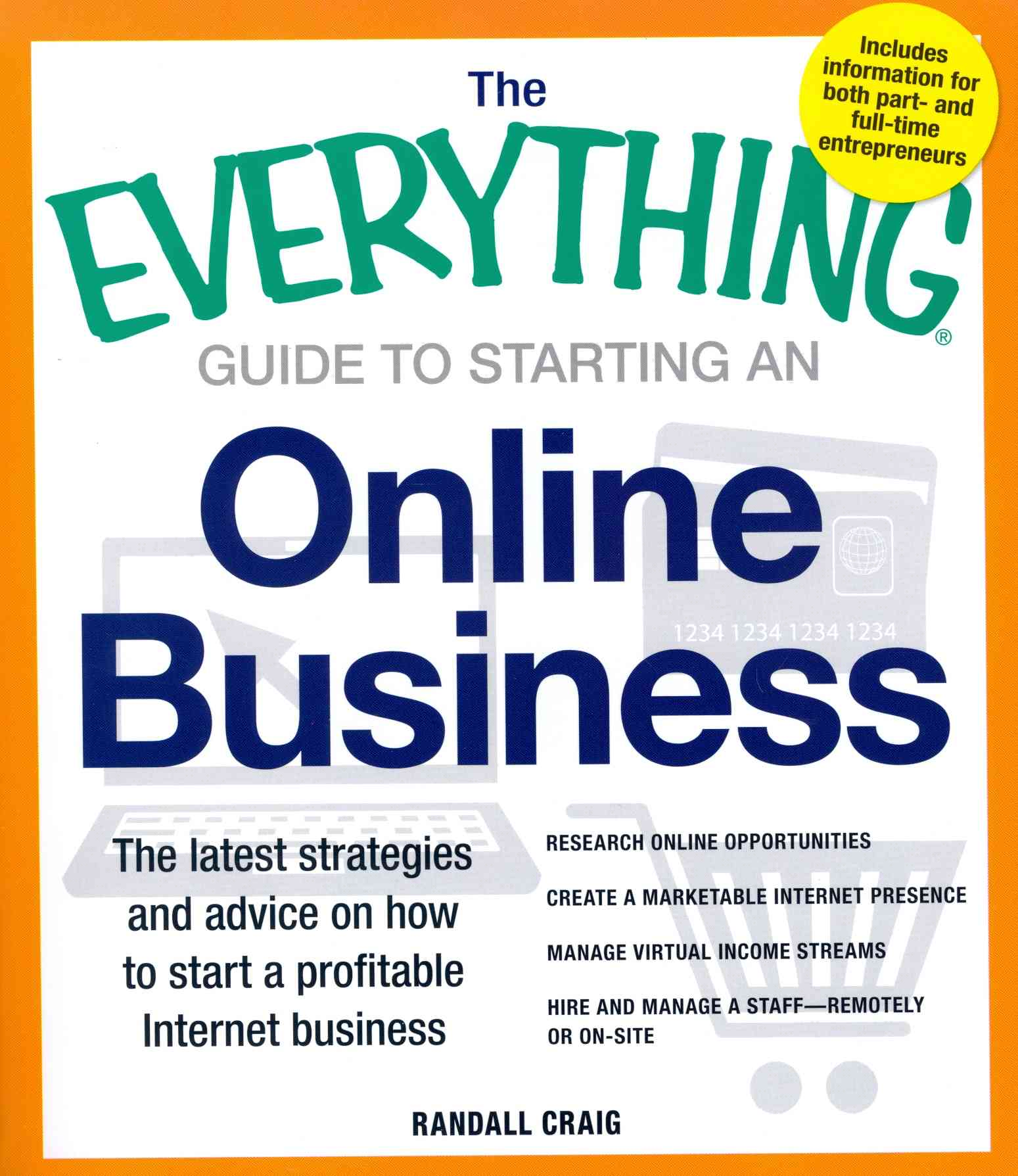The Everything Guide to Starting an Online Business By Craig, Randall